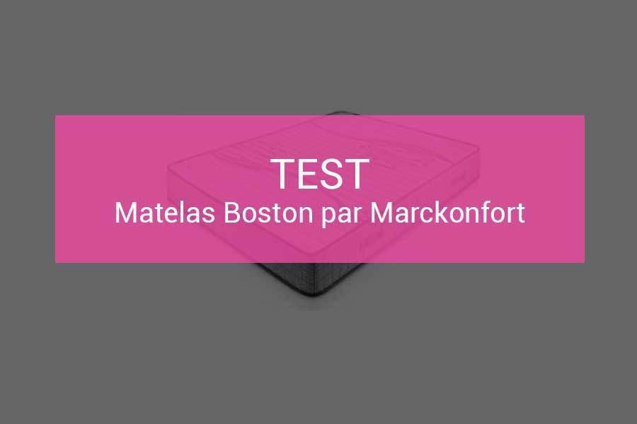 test et avis matelas boston m moire de forme par marckonfort. Black Bedroom Furniture Sets. Home Design Ideas