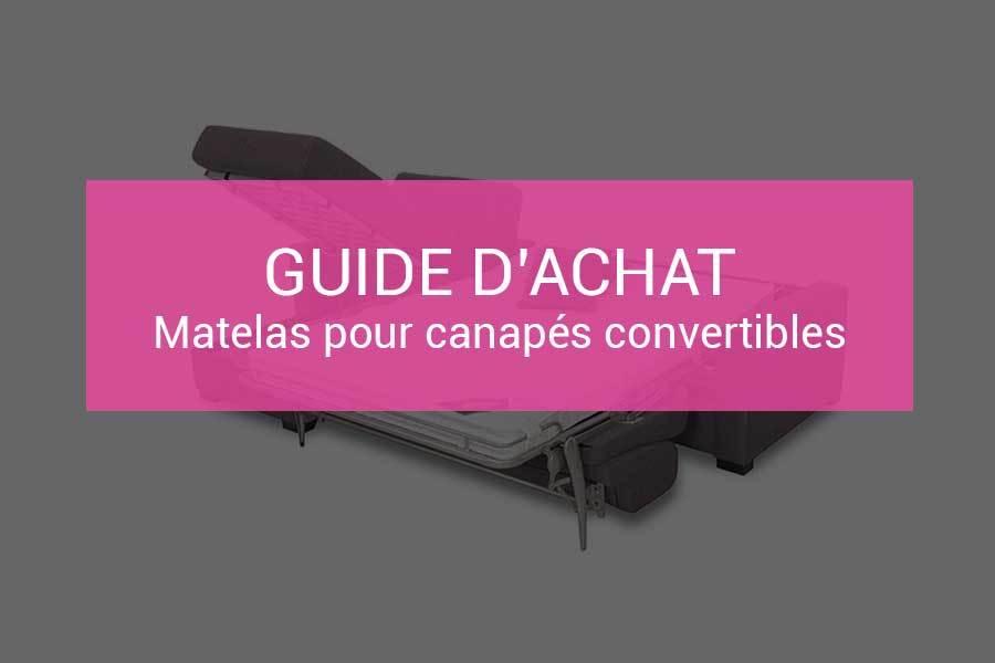 Comparatif Des Meilleurs Matelas Pour Canape Convertible Et Canape Lit