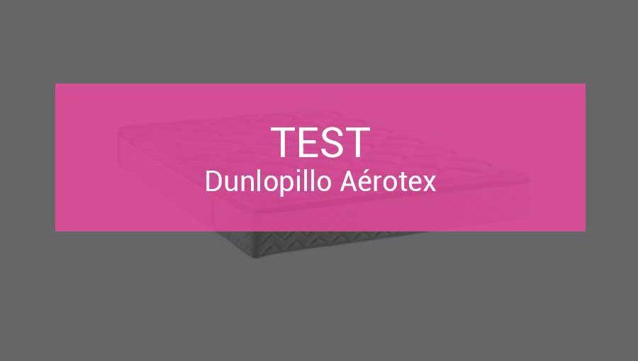 test-dunlopillo-aerotex