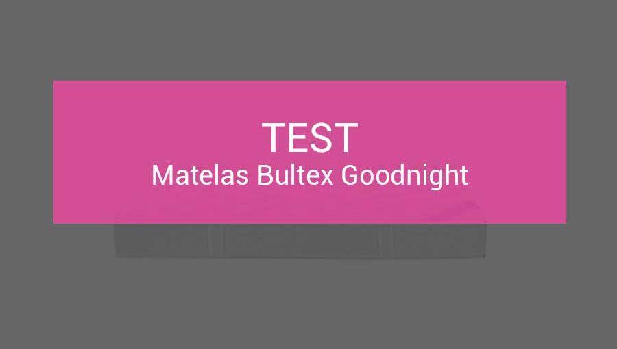 test-bultex-goodnight