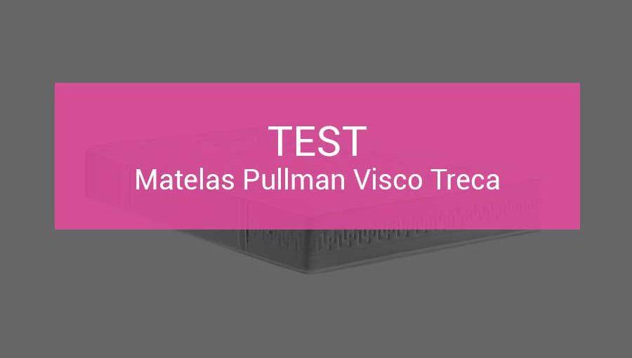 test-pullman-visco-treca