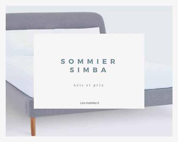 Sommier Simba Livre En Kit Avec Sa Tete De Lit Avis Test Et Prix