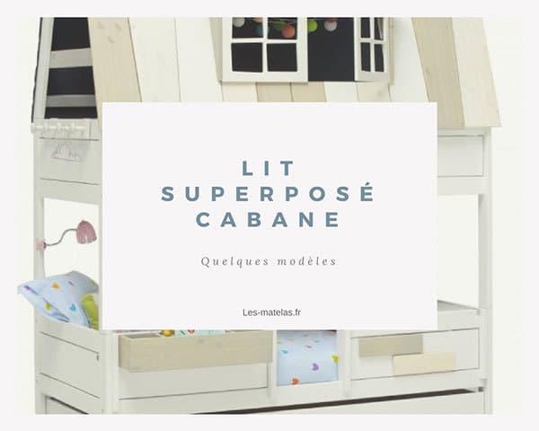 les meilleurs lit superpos cabane pour enfants avec ou. Black Bedroom Furniture Sets. Home Design Ideas