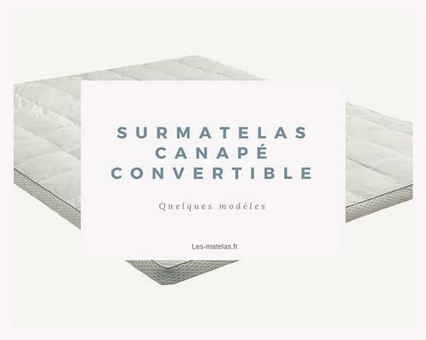 Surmatelas Pour Canape Convertible 2 Modeles Testes En 2019
