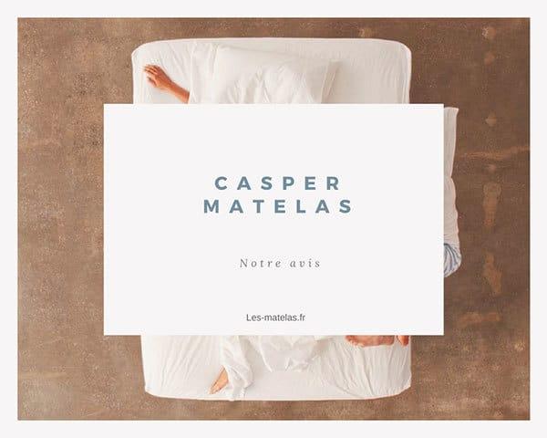 Test et avis matelas Casper