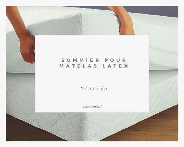 quel sommier pour un matelas latex notre avis apr s test. Black Bedroom Furniture Sets. Home Design Ideas