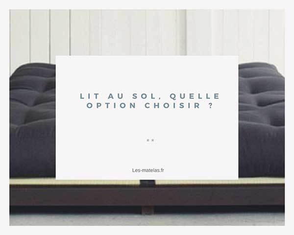 lit au sol pour adultes et enfants quelles options. Black Bedroom Furniture Sets. Home Design Ideas