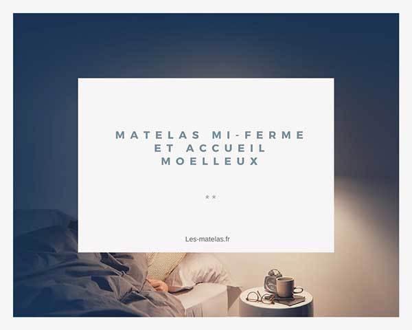 matelas-mi-ferme-accueil-moelleux-avis