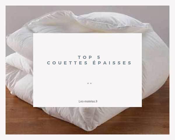 Comparatif Meilleures Couettes épaisses Gonfantes Et Lourdes