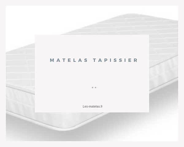 matelas-tapissier-avis