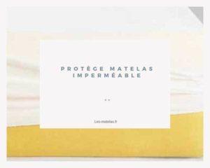 avis-protege-matelas-impermeable