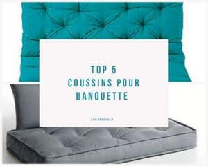 top5 coussins banquette