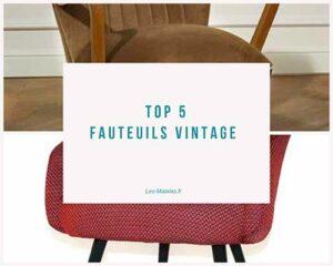 top5 fauteuil vintage