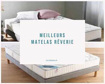 Matelas Reverie Avis Test Et Prix Et Retours Clients Sur La Literie Reverie