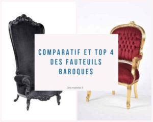 Comparatif et Top 4 des Fauteuils baroques