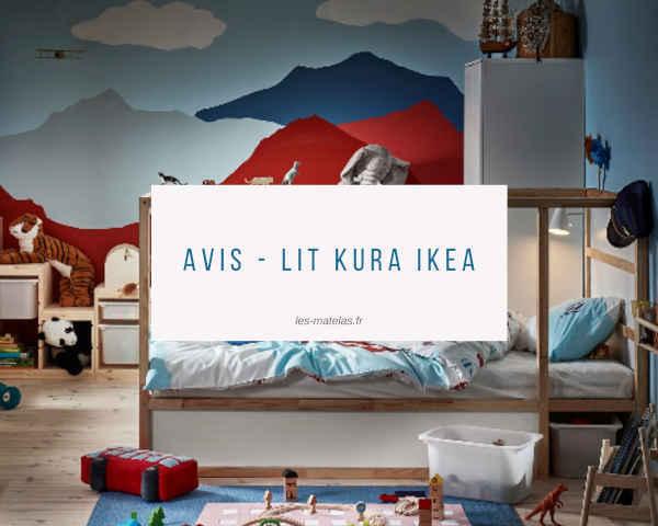 Avis - Lit Kura Ikea