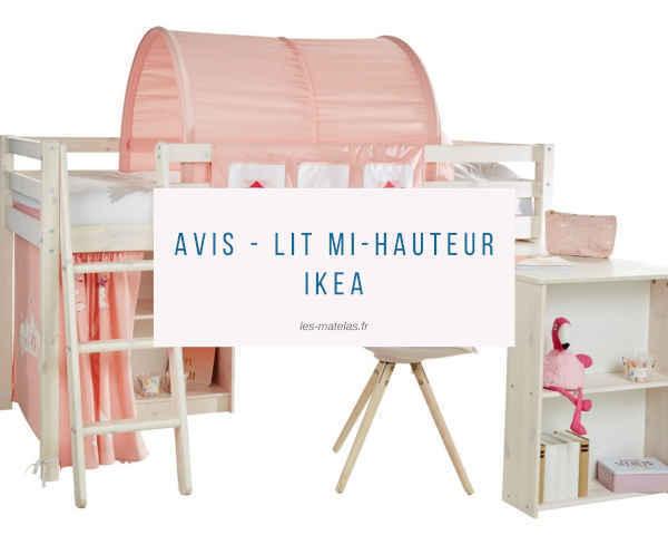 Avis - lit mi-hauteur Ikea