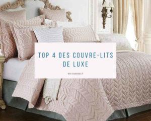 Top 4 des couvre-lits de luxe