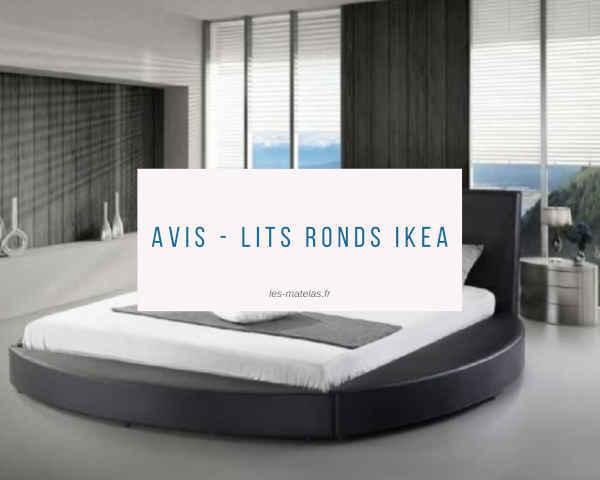 Avis - Lits ronds Ikea