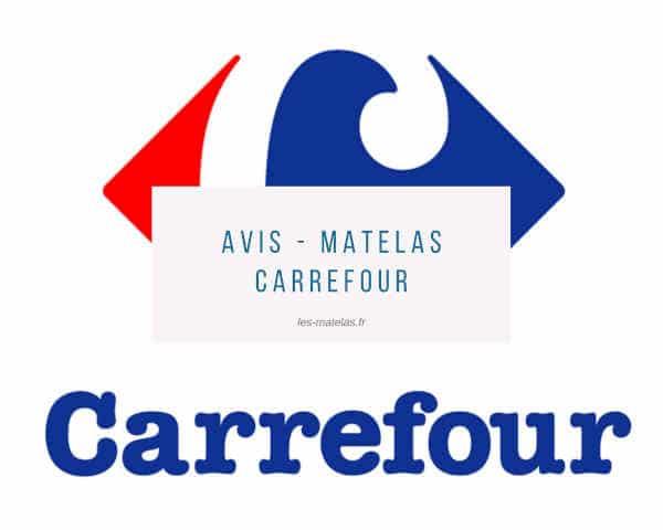 Les Matelas Carrefour Que Valent Ils Notre Avis Recommandations