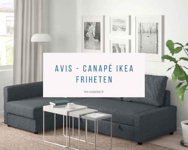 Avis - Canapé Ikea Friheten