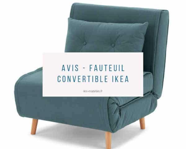 Focus Sur Les Fauteuils Convertibles Ikea Avis Prix Et Modeles Dispo