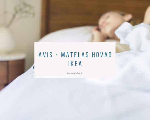 Avis - Matelas Hovag ikea