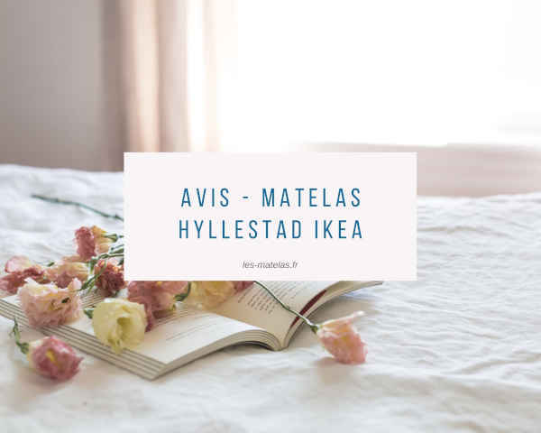 Avis - Matelas Hyllestad Ikea