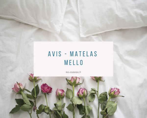 Avis - Matelas Mello