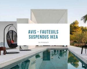Avis - Fauteuils suspendus ikea
