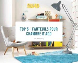 Top 5 - Fauteuils pour chambre d'ado