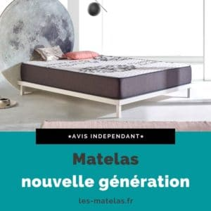 Avis matelas nouvelle génération
