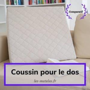Comparatif coussin pour le dos lit