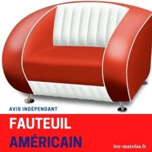 Avis fauteuil américain